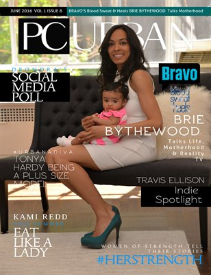 Volume 1, Issue 8 - #HERSTRENGTH with Bravo's Brie Bythewood
