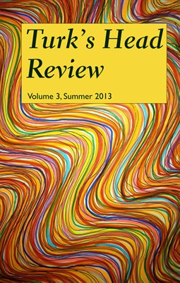 Turk's Head Review, Volume 3, Summer 2013