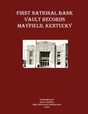 FIRST NATIONAL BANK VAULT RECORDS, MAYFIELD, KENTUCKY