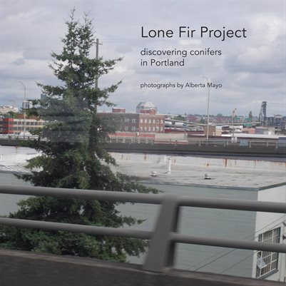 Lone Fir Project Book