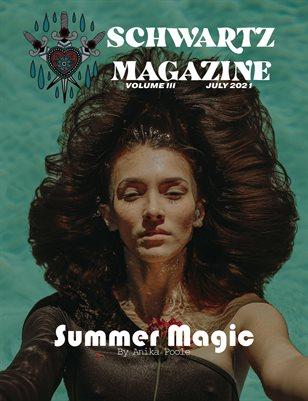 Schwartz Magazine Volume III July 2021