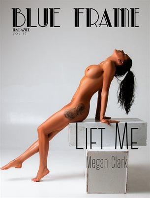 Blue Frame Magazine Vol. 17 Ft. Megan Clark