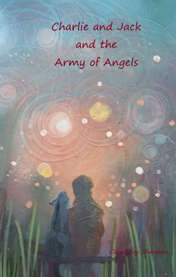 Charlie & Jack & The Army of Angels