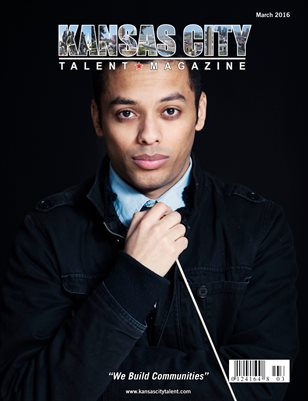 Kansas City Talent Magazine March 2016 Edition