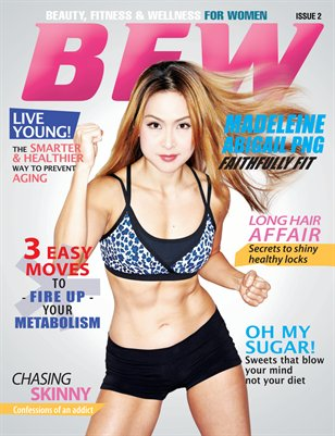 BFW Magazine Issue 2: Beauty, Fitness, & Wellness for Women featuring Madeleine Abigail Png