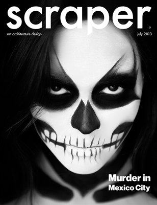 Scraper Magazine Vol.3 Murder in Mexico City