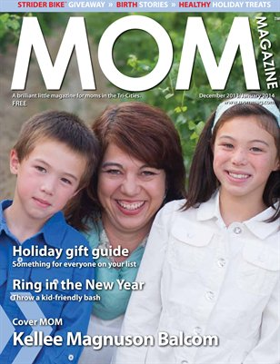 MOM Magazine, 2013 Holiday Issue in the Tri-Cities