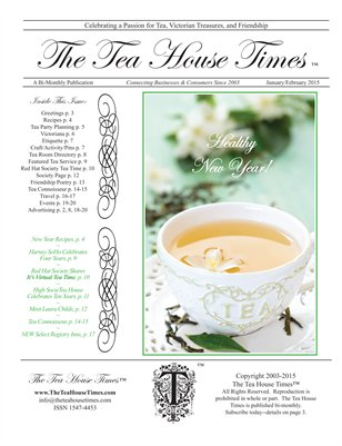 The Tea House Times Jan/Feb 2015 Issue