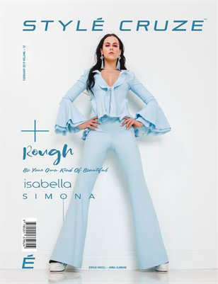 FEBRUARY 2019 Issue (Vol: 12) | STYLÉCRUZE Magazine