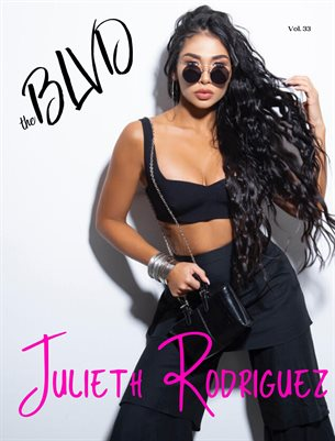The BLVD Magazine Vol. 33 Featuring Julieth Rodriguez