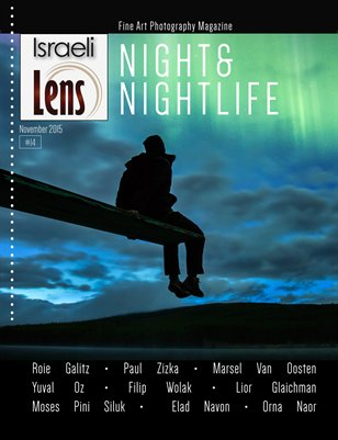 Israeli Lens Magazine Issue#14 Night & Nightlife