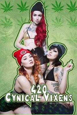 Cynical Vixens - 420 Poster