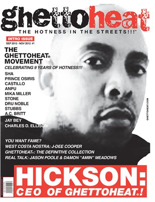 GHETTOHEAT®: THE HOTNESS IN THE STREETS!!!, ISSUE #1