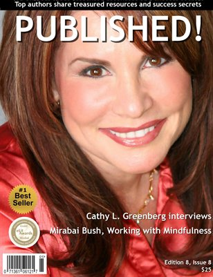 PUBLISHED! Excerpt Cathy L. Greenberg interviews Mirabai Bush