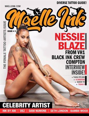 Maelle Ink Magazine #2 | Nessie Blaze Black Ink Crew Compton