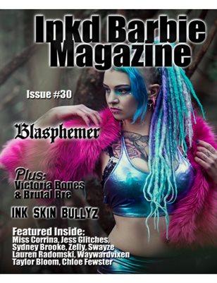 Inkd Barbie Magazine Issue #30 Blasphemer