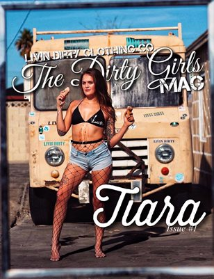 TheDirty Girls Mag Issue #1