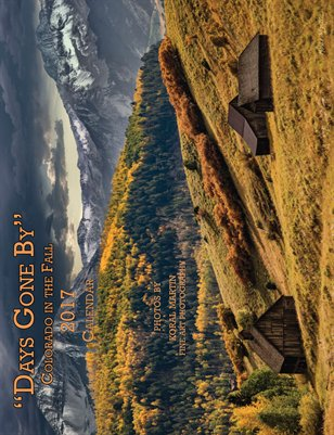 Days Gone By - Fall in Colorado Calendar 8x10.5
