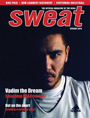 Sweat Spring 2014