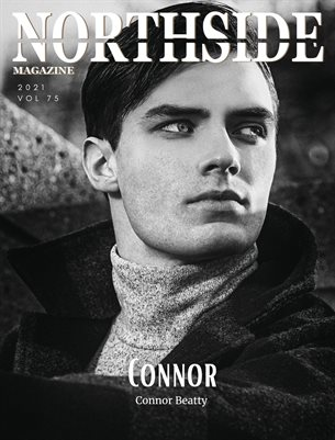 Northside Magazine Volume 75 Featuring Connor Beatty