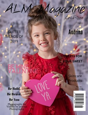 "ALM Child-Teen Magazine,""Be Mine-Most Beautiful"" Issue 98, February 2019- Audrina"