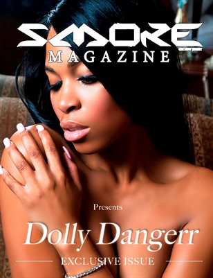 Smoke Magazine Presents Dolly Dangerr