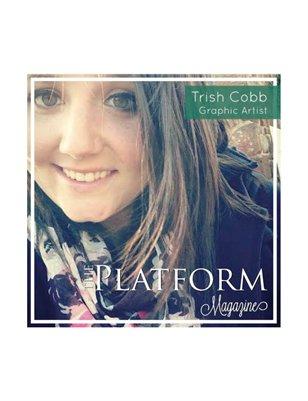 The Platform Magazine Graphic Designer Trish