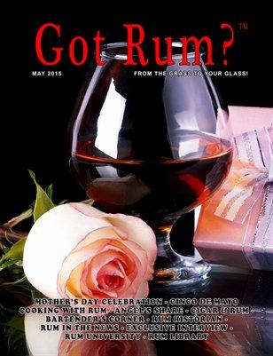 """""""Got Rum?"""" May 2015"""