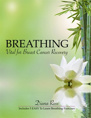 Breathing: Vital For Breast Cancer Recovery