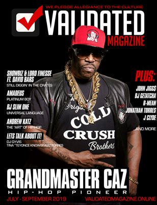 Validated Magazine ft. Grandmaster Caz