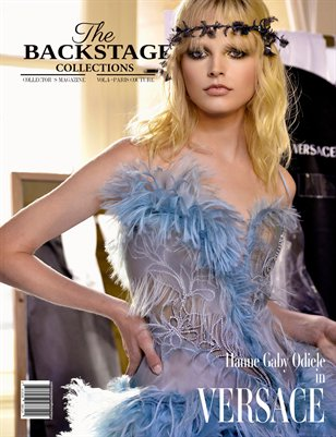 The Backstage Collections Magazine - Vol. 4 - Paris Couture