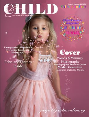 Child Couture magazine Issue 1 Volume 10 2020 CELEBRATION ISSUE