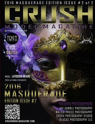 CRUSH MODEL MAGAZINE 2016 MASQUERADE EDITION ISSUE #2