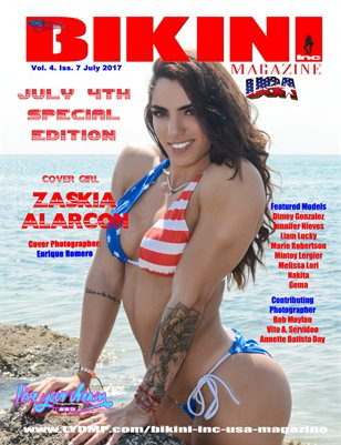 BIKINI INC USA MAGAZINE - Cover Girl Zaskia Alarcon - July 4th Special Edition - July 2017