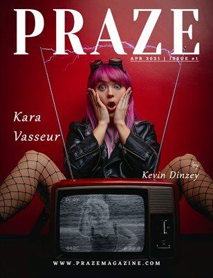 PRAZE Magazine | Apr 2021 - Issue #1