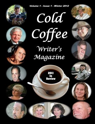 Cold Coffee Writer's Magazine - Winter 2012