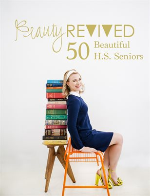 Beauty Revived 50 Beautiful H.S. Senior 2017