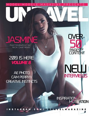 UNRAVEL Magazine presents Volume 8 (Jasmine)