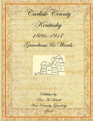 1886-1917 Guardians & Wards, Carlisle County, Kentucky