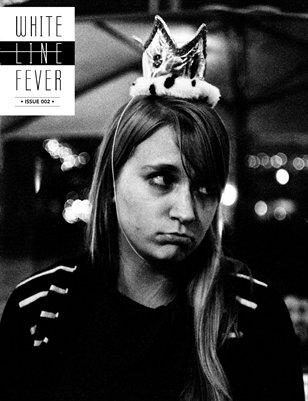 White Line Fever: Issue #2