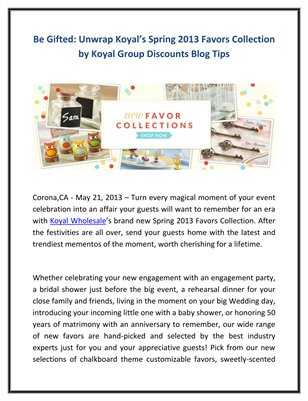 Be Gifted: Unwrap Koyal's Spring 2013 Favors Collection by Koyal Group Discounts Blog Tips