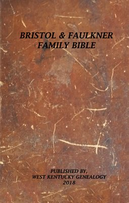 BRISTOL & FAULKNER FAMILY BIBLE