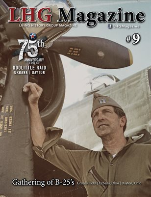 WWII LHG Magazine Issue 9: Doolittle Raid 75th Anniversary