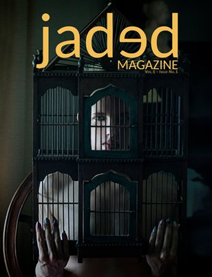Jaded Magazine Vol.1 No.1 - Winter 2020