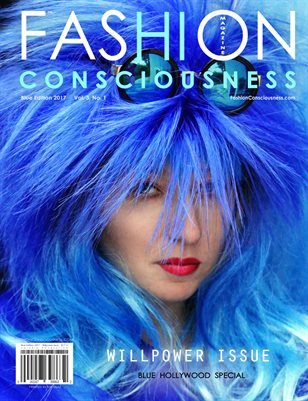 FASHION CONSCIOUSNESS Magazine - Blue Edition/Willpower Issue 2017