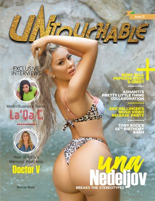 Untouchable Magazine- Issue 12- Una Nedeljov ( Breaks the Stereotypes)