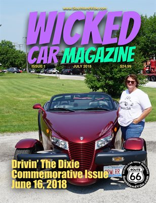 Wicked Car Mag 7 - Drivin' The Dixie Commemorative Edition - July Issue