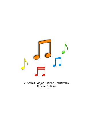 2-T Guide: Scales- Major / Minor / Pentatonic