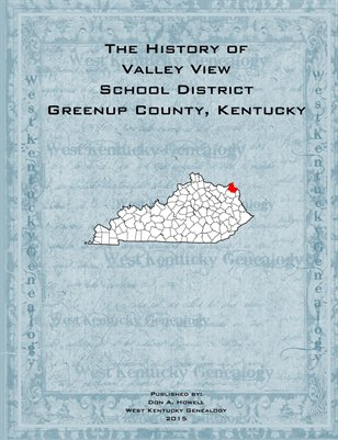 History of Valley View District, Greenup County, Kentucky