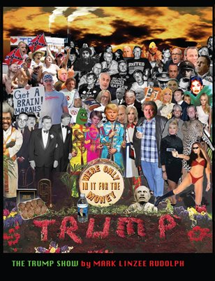 The Trump Show by Mark Linzee Rudolph